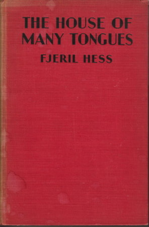 THE HOUSE OF MANY TONGUES. by Hess, Fjeril, (Illustrated by Edward Caswell)