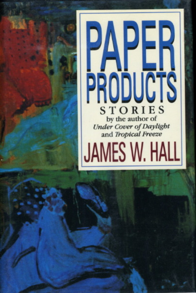 Book cover picture of Hall, James W. PAPER PRODUCTS. New York: Norton, (1990.)