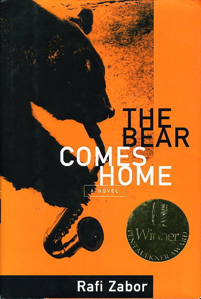 ZABOR, RAFI. - THE BEAR COMES HOME.
