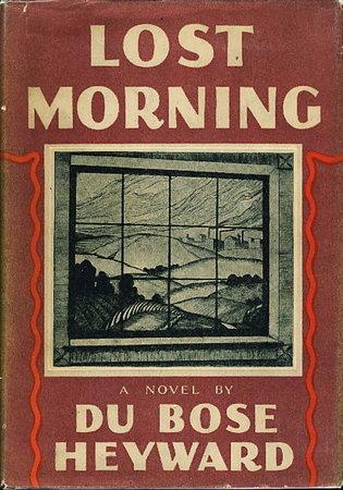 LOST MORNING. by Heyward, Du Bose