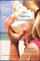 THE SIGN FOR DROWNING. by Stolzman, Rachel.