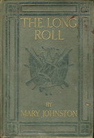 THE LONG ROLL. by Johnston, Mary (1870-1936) with illustrations by N.C. Wyeth.