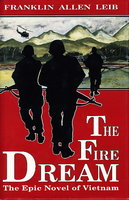 THE FIRE DREAM. by Leib, Franklin Allen.