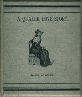A QUAKER LOVE STORY and Other Poems. by Jones, Maria W.
