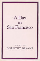 A DAY IN SAN FRANCISCO. by Bryant, Dorothy.