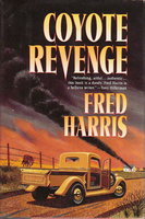 COYOTE REVENGE. by Harris, Fred.