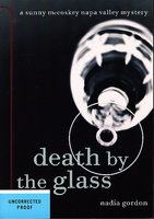 DEATH BY THE GLASS. by Gordon, Nadia.