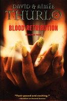 BLOOD RETRIBUTION: A Lee Nez Novel. by Thurlo, David and Aimee.
