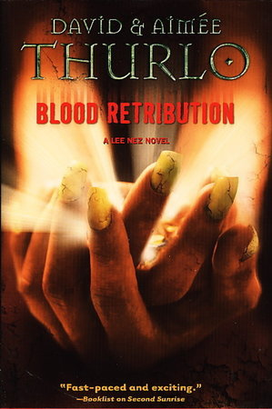 BLOOD RETRIBUTION: A Lee Nez Novel. by Thurlo, David and Aimee.