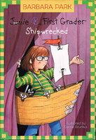 JUNIE B., FIRST GRADER: SHIPWRECKED. by Park, Barbara.