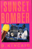 THE SUNSET BOMBER. by Kincaid, D. (pseudonym of Bert Fields).