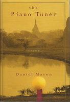 THE PIANO TUNER. by Mason, Daniel.