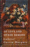OF LOVE AND OTHER DEMONS. by Garcia Marquez, Gabriel.