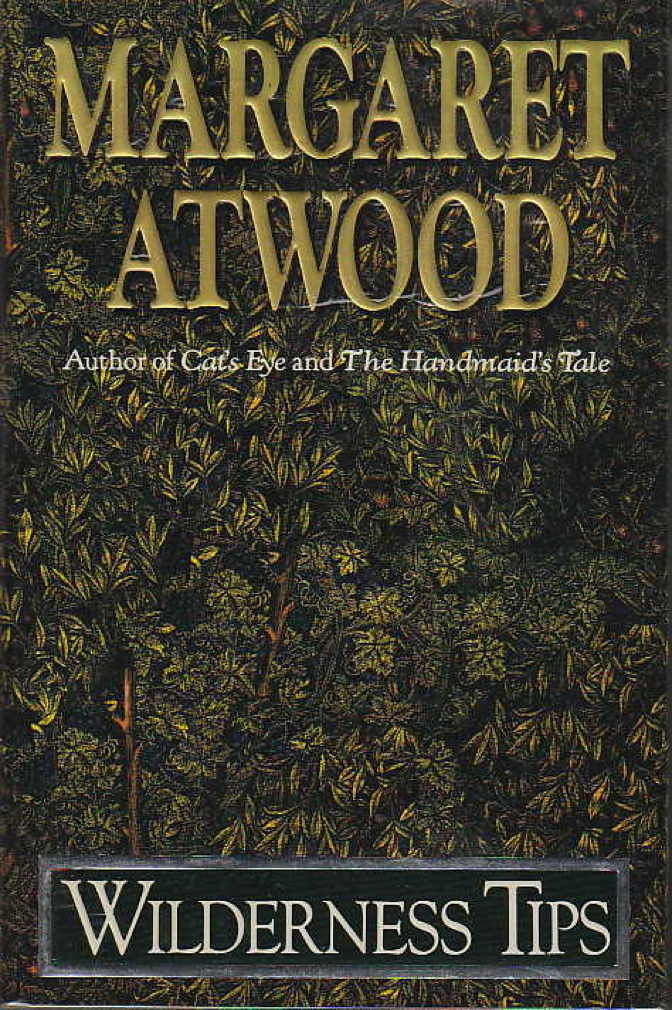 Book cover picture of Atwood, Margaret WILDERNESS TIPS New York: Doubleday, (1991.)