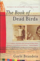 THE BOOK OF DEAD BIRDS. by Brandeis, Gayle.