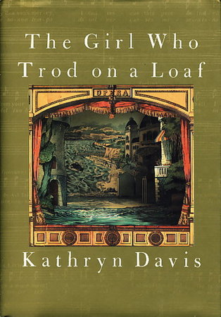 THE GIRL WHO TROD ON A LOAF. by Davis, Kathryn.