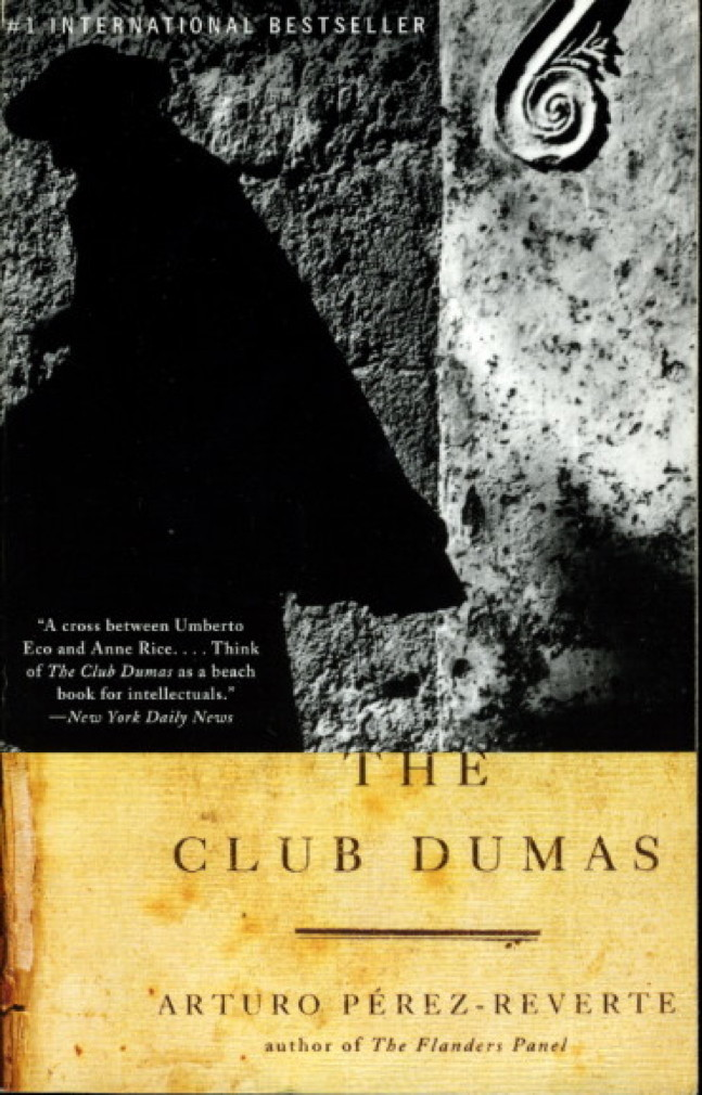 Book cover picture of Perez-Reverte, Arturo. THE CLUB DUMAS . New York: Vintage Books, (1998.)