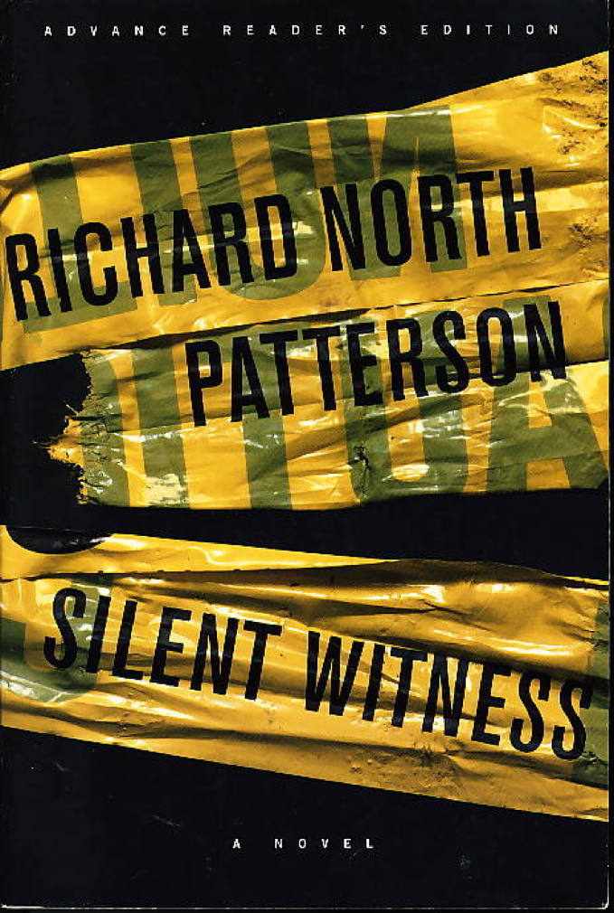Book cover picture of Patterson, Richard North. SILENT WITNESS. New York: Alfred A. Knopf, 1997.