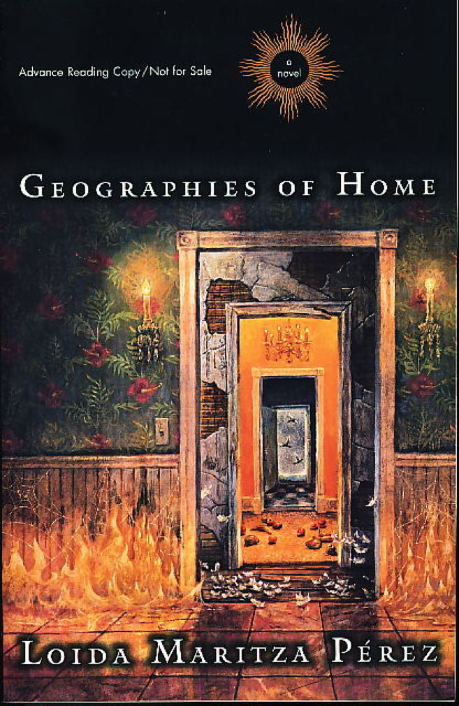 Book cover picture of Perez, Loida Maritza. GEOGRAPHIES OF HOME. New York: Viking, 1999.
