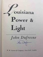 LOUISIANA LIGHT & POWER. by Dufresne, John