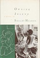 OWNING JOLENE by Hearon, Shelby