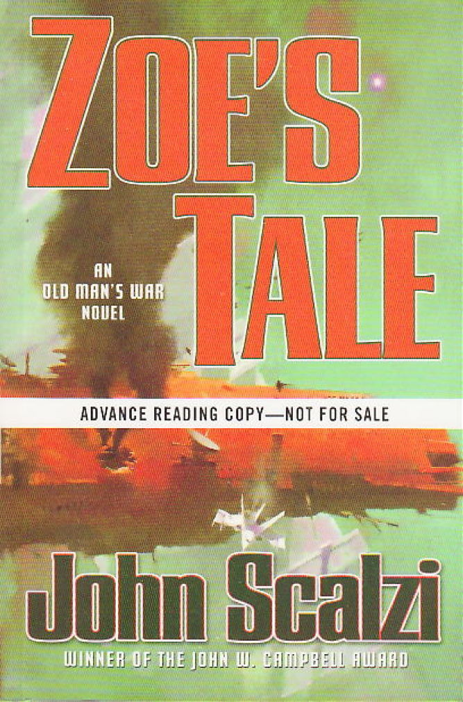 Book cover picture of Scalzi, John.  ZOE'S TALE. New York: TOR / Tom Doherty Associates, (2008.)