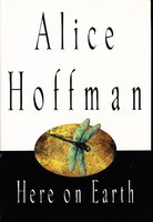 HERE ON EARTH. by Hoffman, Alice.