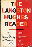 THE LANGSTON HUGHES READER. by Hughes, Langston.