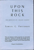 UPON THIS ROCK: The Miracle of a Black Church. by Freedman, Samuel G.