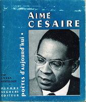 AIME CESAIRE. by [Cesaire, Aime] Kesteloot, Lilyan.