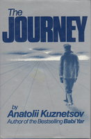 THE JOURNEY. Original title: CONTINUATION OF A LEGEND: The Jottings of a Young Man. by Kuznetsov, Anatolii.