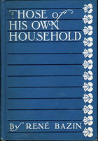 THOSE OF HIS OWN HOUSEHOLD (Madame Corentine.) by Bazin, Rene. (1853-1932.)