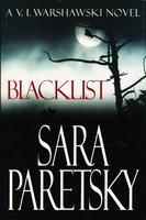 BLACKLIST. by Paretsky, Sara.