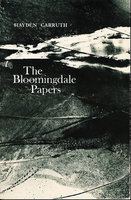 THE BLOOMINGDALE PAPERS. by Carruth, Hayden.