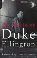 THE WORLD OF DUKE ELLINGTON. by [Ellington, Edward Kennedy 'Duke', 1899-1974] Dance, Stanley.