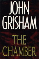 THE CHAMBER. by Grisham, John.