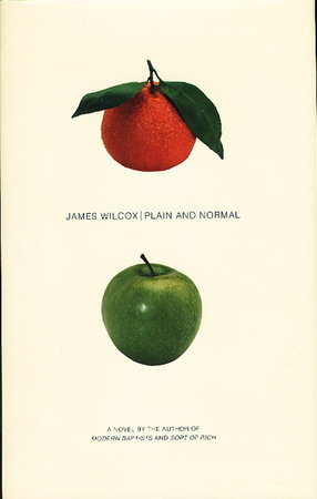 PLAIN AND NORMAL. by Wilcox, James.