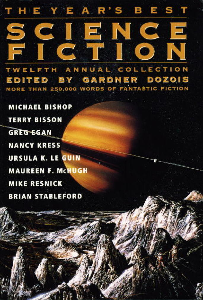 Book cover picture of [Anthology, signed] Dozois, Gardner (editor) Nancy Kress, Joe Haldeman, Ursula Le Guin and others, contributors. THE YEAR'S BEST SCIENCE FICTION: Twelfth (12th) Annual Collection. New York: St Martin's, (1995.)