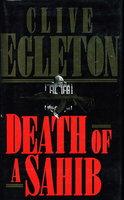 DEATH OF A SAHIB. by Egleton, Clive.