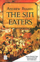 THE SIN EATERS. by Beahrs, Andrew.