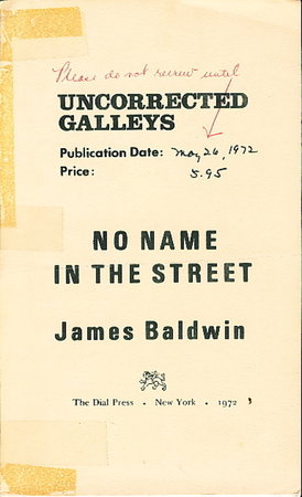 NO NAME IN THE STREET. by Baldwin, James.