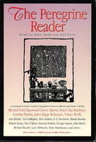 """KEITH"" in THE PEREGRINE READER by Carlson, Ron and James D. Houston, signed] Vause, Mikel and Porter, Carl, editors (Carver, Raymond; Doctorow, E. L.; O'Brien, Tim; Matthiessen, Peter, et als, contributors)"