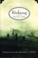 BIRDSONG. by Faulks, Sebastian.