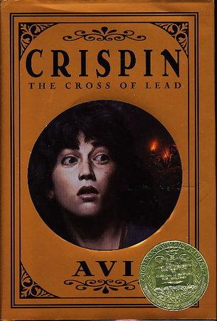 CRISPIN: THE CROSS OF LEAD. by Avi.