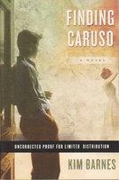 FINDING CARUSO. by Barnes, Kim.