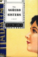 THE AGUERO SISTERS by Garcia, Cristina