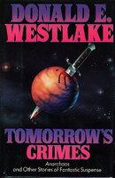 TOMORROW'S CRIMES. by Westlake, Donald E.