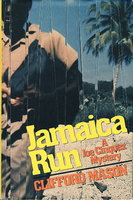JAMAICA RUN: A Joe Cinquez Mystery. by Mason, Clifford.