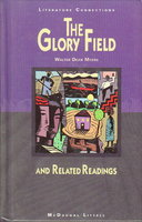 THE GLORY FIELD and Related Readings. by Myers, Walter Dean, Gwendolyn Brooks, Ray Bradbury and others.