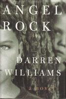 ANGEL ROCK. by Williams, Darren.